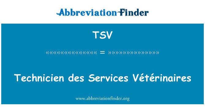 TSV: Technicien des Services Vétérinaires