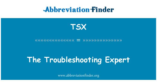 TSX: El experto en resolución de problemas