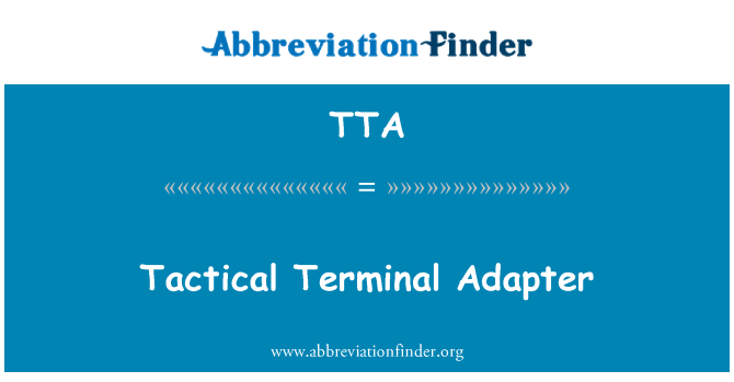 TTA: Tactical Terminal Adapter
