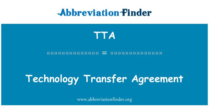 TTA: Technology Transfer Agreement