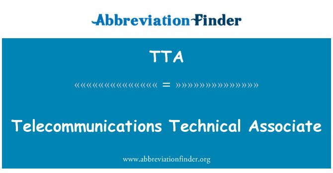 TTA: Telecommunications Technical Associate