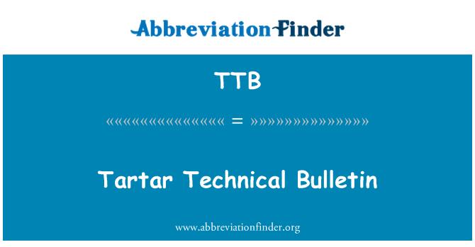 TTB: Tartar Technical Bulletin