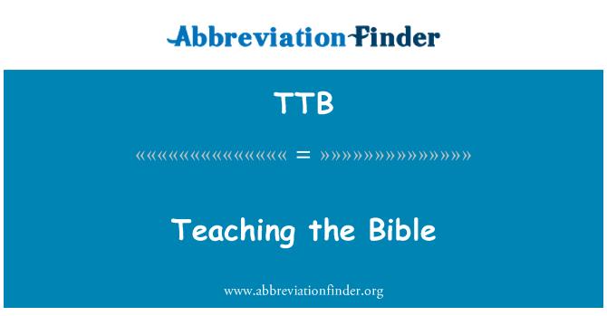 TTB: Teaching the Bible
