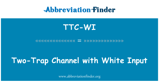 TTC-WI: Two-Trap Channel with White Input