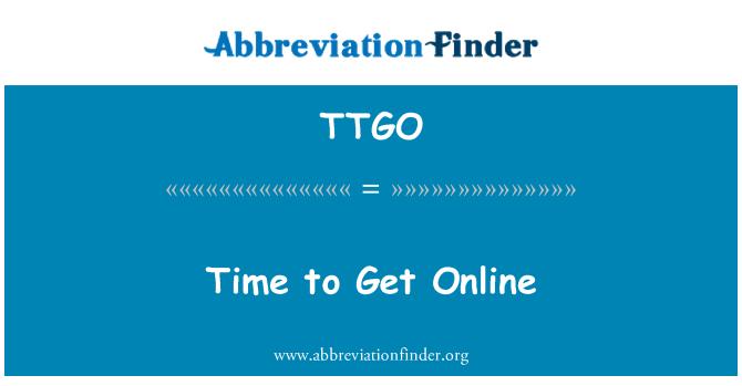 TTGO: Time to Get Online