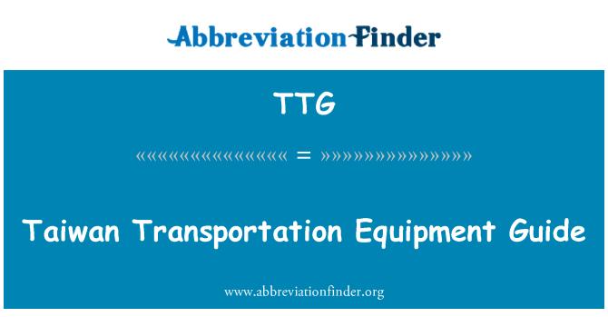 TTG: Taiwan Transportation Equipment Guide