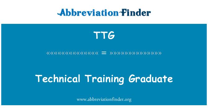 TTG: Technical Training Graduate