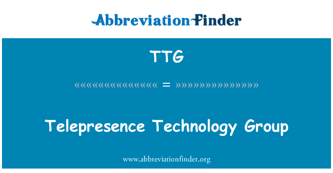 TTG: Telepresence Technology Group