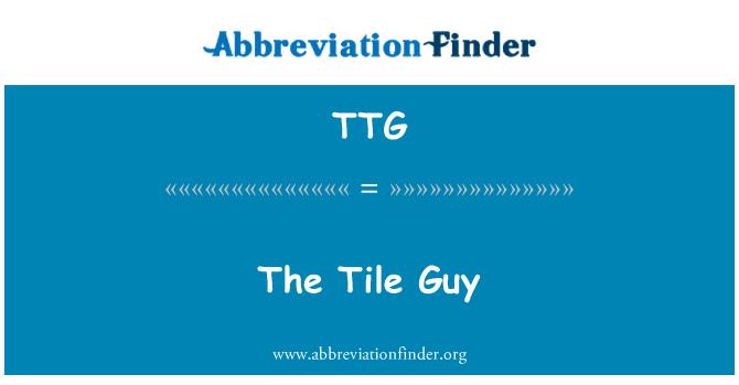 TTG: The Tile Guy