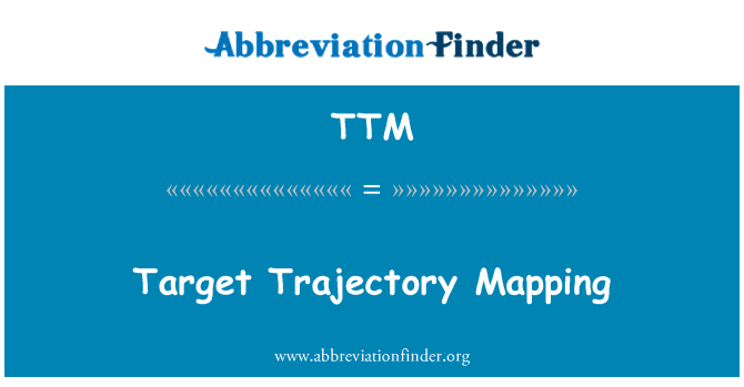 TTM: Target Trajectory Mapping
