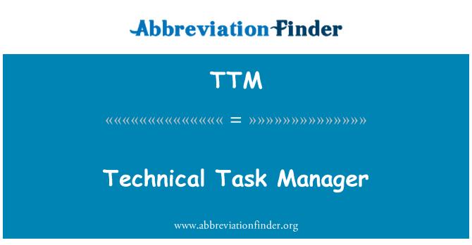 TTM: Technical Task Manager