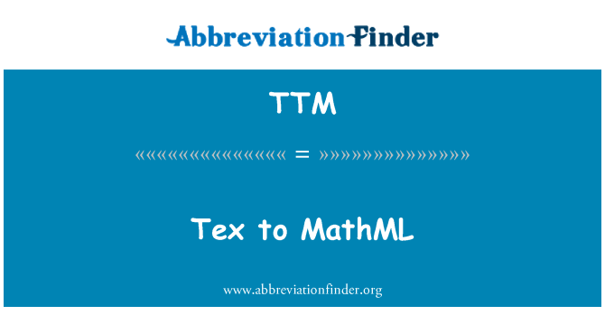 TTM: Tex to MathML