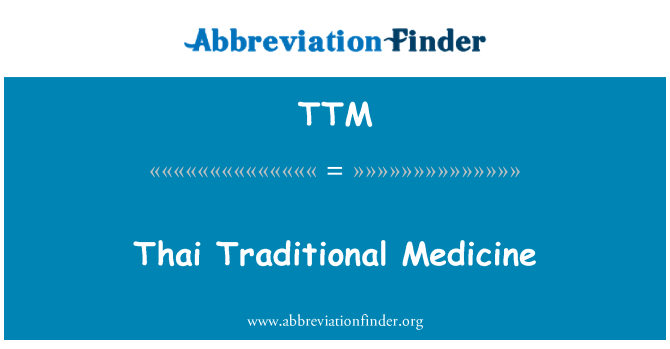 TTM: Thai Traditional Medicine