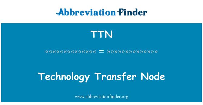 TTN: Technology Transfer Node