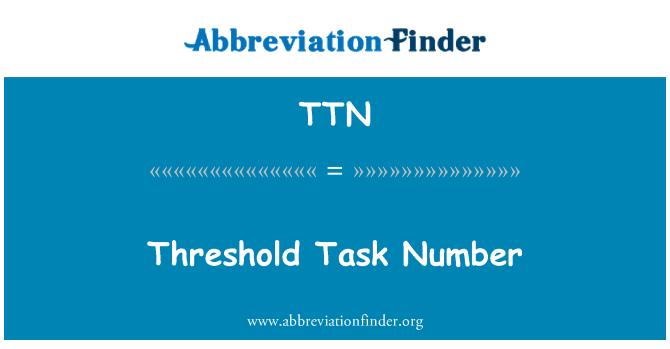 TTN: Threshold Task Number