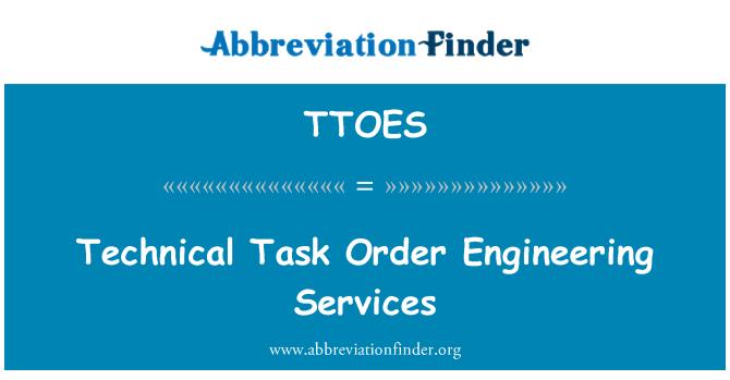 TTOES: Tarea técnica orden Engineering Services