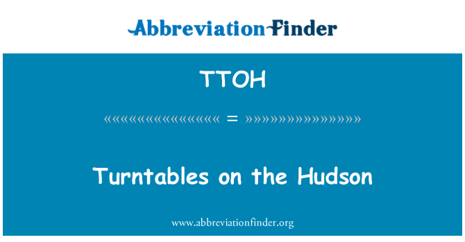 TTOH: Turntables on the Hudson