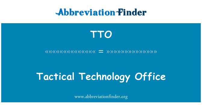 TTO: Tactical Technology Office
