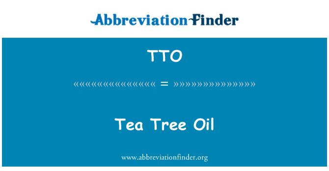 TTO: Tea Tree Oil