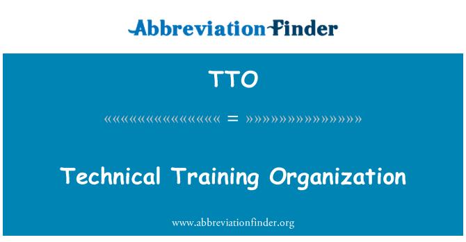 TTO: Technical Training Organization