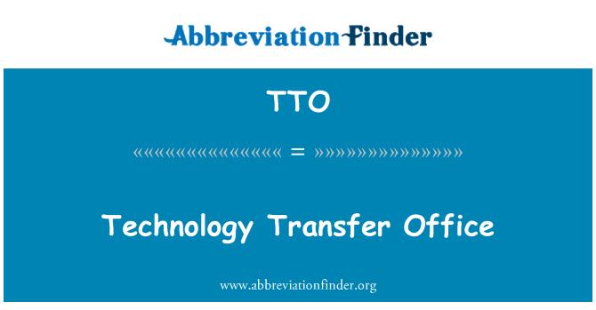 TTO: Technology Transfer Office