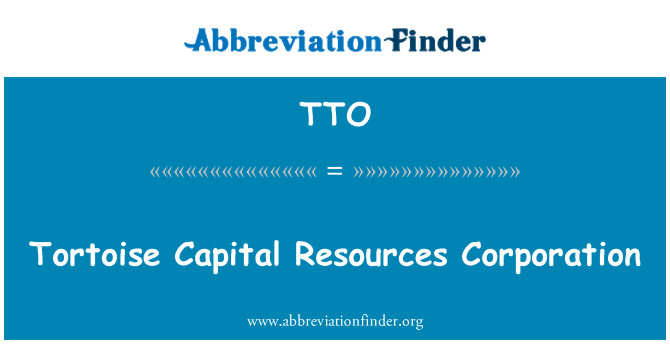TTO: Tortoise Capital Resources Corporation