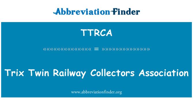 TTRCA: Trix Twin Railway Collectors Association