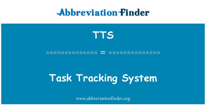 TTS: Task Tracking System