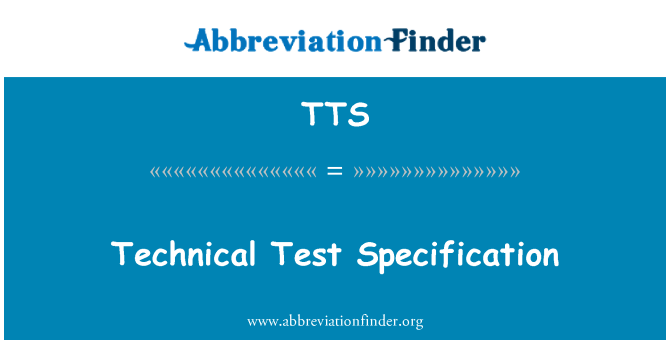 TTS: Technical Test Specification