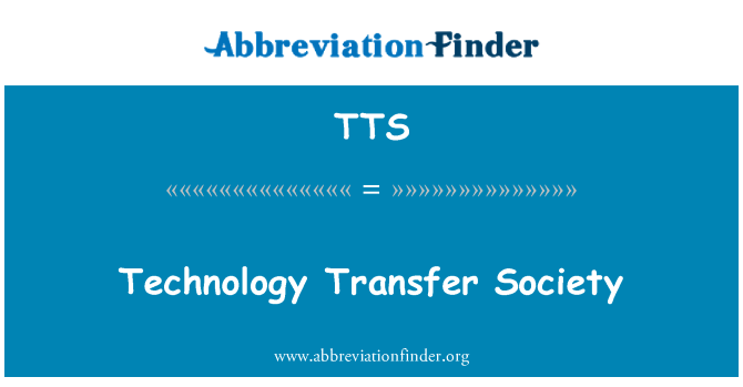 TTS: Technology Transfer Society