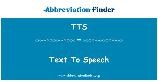 TTS: Text To Speech
