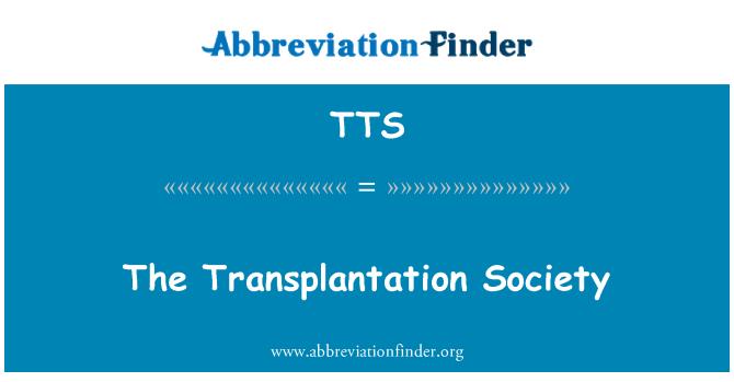TTS: The Transplantation Society
