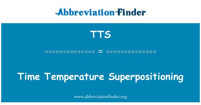 TTS: Time Temperature Superpositioning