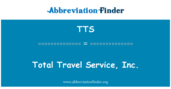 TTS: Total Travel Service, Inc.