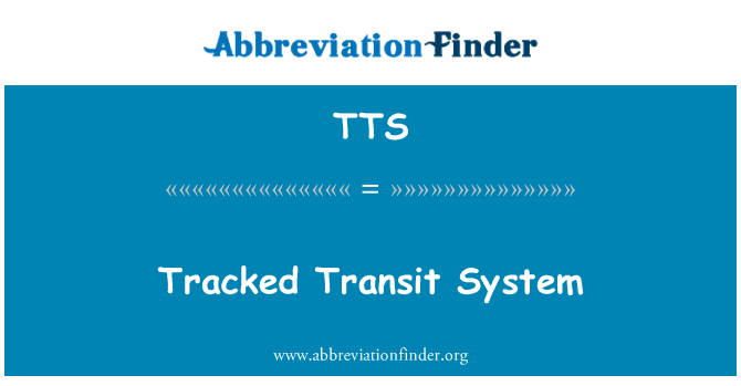 TTS: Tracked Transit System