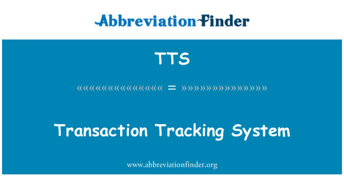 TTS: Transaction Tracking System