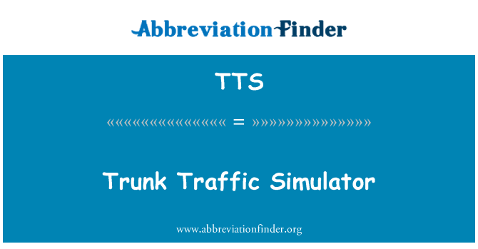 TTS: Trunk Traffic Simulator