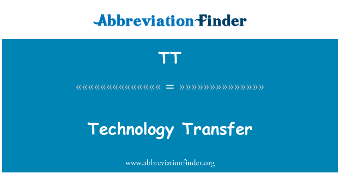 TT: Technology Transfer