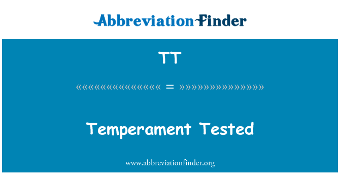 TT: Temperament Tested