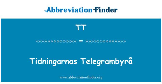 TT: Tidningarnas Telegrambyrå