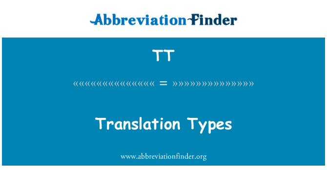 TT: Translation Types