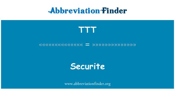 TTT: Securite