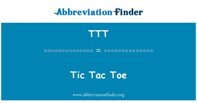 TTT: Tic Tac Toe