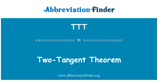 TTT: Two-Tangent Theorem