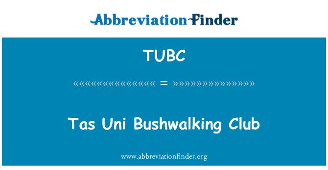 TUBC: Tas Uni 丛林俱乐部