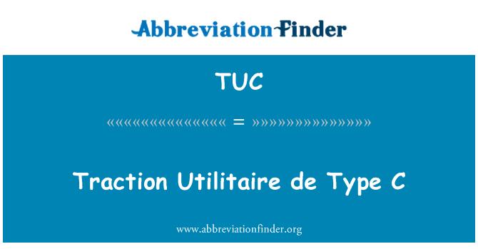 TUC: Traction Utilitaire de Type C