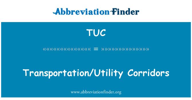 TUC: Transportation/Utility Corridors