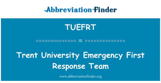 TUEFRT: Trent University Emergency First Response Team