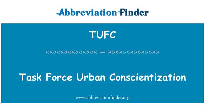 TUFC: Concientización de tareas urbana