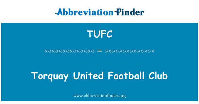 TUFC: Torquay United Football Club